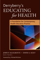 Derryberry's Educating for Health by John P. Allegrante