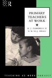 Primary Teachers at Work by Jim Campbell