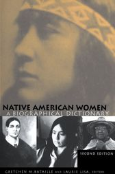 Native American Women by Gretchen M. Bataille