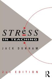 Stress in Teaching by Dr Jack Dunham