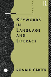 Keywords in Language and Literacy by Ronald Carter