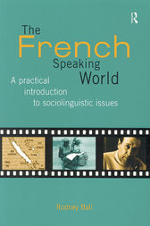 The French-Speaking World by Rodney Ball