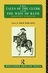 The Tales of The Clerk and The Wife of Bath by Geoffrey Chaucer