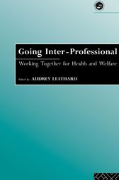 Going Interprofessional by Audrey Leathard