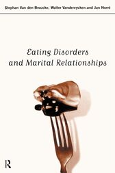 Eating Disorders and Marital Relationships by Jan Norre