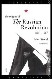 The Origins of the Russian Revolution by Alan Wood