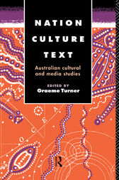 Nation, Culture, Text by Graeme Turner