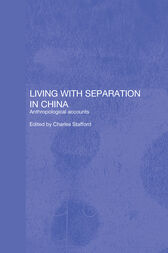 Living with Separation in China by Charles Stafford