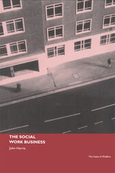 The Social Work Business by John Harris