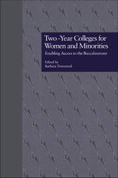 Two-Year Colleges for Women and Minorities by Barbara Townsend