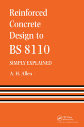 Reinforced Concrete Design to BS 8110   Simply Explained by A. Allen