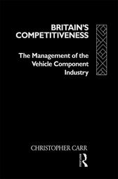 Britain's Competitiveness by Dr Christopher Carr