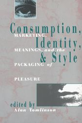 Consumption, Identity and Style by Alan Tomlinson
