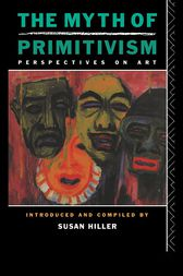 The Myth of Primitivism by Susan Hiller