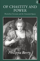 Of Chastity and Power by Philippa Berry