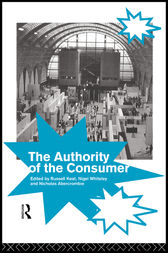 The Authority of the Consumer by Nicholas Abercrombie