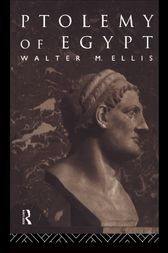 Ptolemy of Egypt by Walter M. Ellis