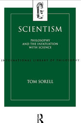Scientism by Tom Sorell