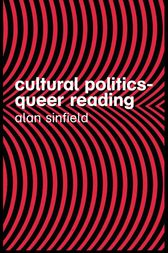 Cultural Politics – Queer Reading by Alan Sinfield