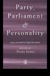 Party, Parliament and Personality by Peter Jones