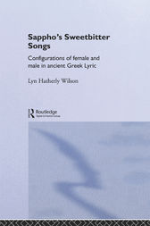 Sappho's Sweetbitter Songs by Lyn Hatherly Wilson