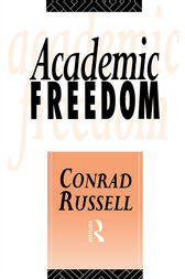 Academic Freedom by Conrad Russell