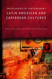 Encyclopedia of Contemporary Latin American and Caribbean Cultures by Daniel Balderston