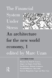 The Financial System Under Stress by Marc Uzan