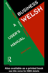 Business Welsh: A User's Manual by Robert Dery