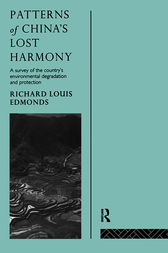 Patterns of China's Lost Harmony by Richard Louis Edmonds