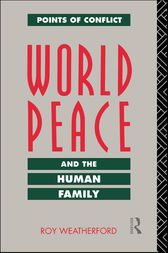 World Peace and the Human Family by Roy Weatherford