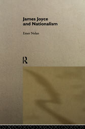 James Joyce and Nationalism by Emer Nolan