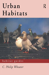 Urban Habitats by C. Philip Wheater