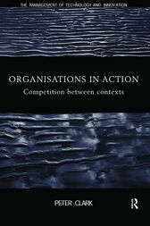 Organizations in Action by Peter Clark
