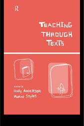 Teaching Through Texts by Holly Anderson