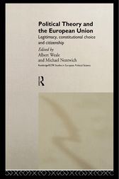 Political Theory and the European Union by Michael Nentwich