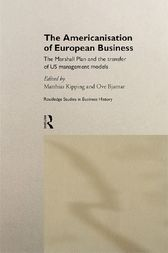 The Americanisation of European Business by Matthias Kipping