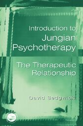 Introduction to Jungian Psychotherapy by David Sedgwick