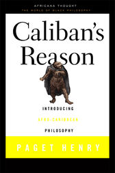 Caliban's Reason by Paget Henry