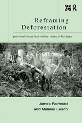 Reframing Deforestation by James Fairhead