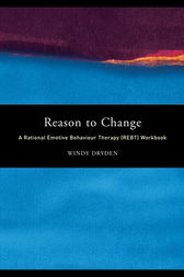 Reason to Change by Windy Dryden