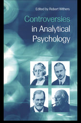 Controversies in Analytical Psychology by Robert Withers