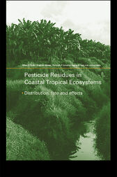 Pesticide Residues in Coastal Tropical Ecosystems by Milton D Taylor