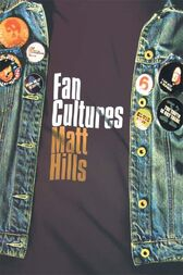 Fan Cultures by Matthew Hills
