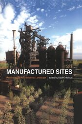 Manufactured Sites by Niall Kirkwood