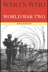 Who's Who in World War II by John Keegan