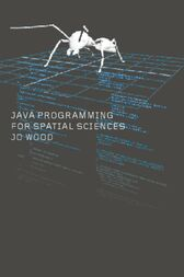 Java Programming for Spatial Sciences by Jo Wood