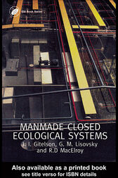 Man-Made Closed Ecological Systems by J.I. Gitelson