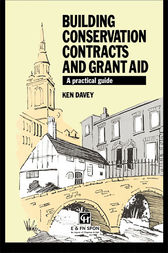Building Conservation Contracts and Grant Aid by Ken Davey