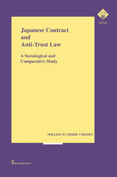 Japanese Contract and Anti-Trust Law: A Sociological and Comparative Study